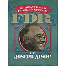 F. D. R.: Life and Times of Franklin Delano Roosevelt