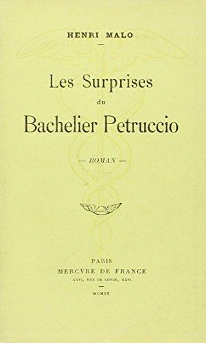Les surprises du bachelier Petruccio