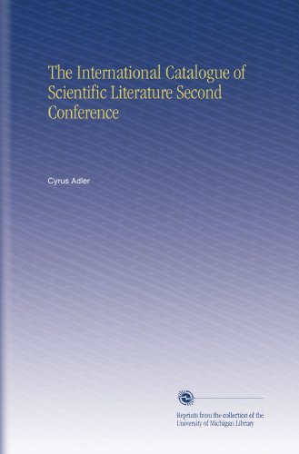 The International Catalogue of Scientific Literature Second Conference