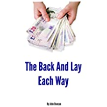 Betting System Secrets - The Each Way Back And Lay (English Edition)