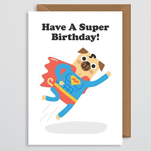 Mops-Geburtstagskarte - Mops-Geschenke - lustige Geburtstagskarte - Hundekarte - Geeky Geburtstagskarte - Geschenke - Superhelden - Haben Sie einen Super Geburtstag - Nerdy - für ihn - Freund - süß (Geschenke Für Mädchen Geeky)