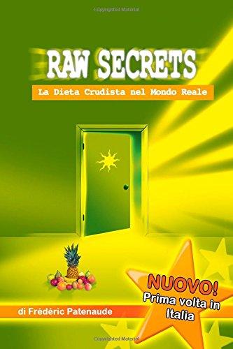 raw-secrets-la-dieta-crudista-nel-mondo-reale