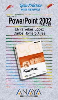 PowerPoint 2002 (Guías Prácticas)