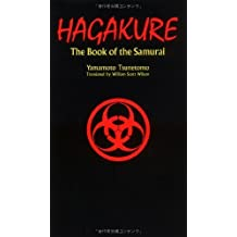 Hagakure: The Book of the Samurai by Yamamoto Tsunetomo (3/15/1992)
