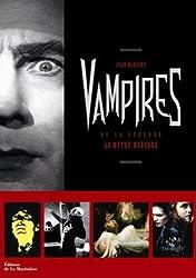 Vampires : De la légende au mythe moderne