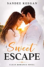 A Sweet Escape: Clean Romance Novel (English Edition)