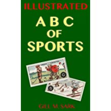 ABC of Sports: The Alphabet representing each Sport from Cigarette Cards of the Roaring Twenties! (Illustrated America Book 2) (English Edition)