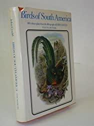 Birds of South America by John Gould (1972-09-07)