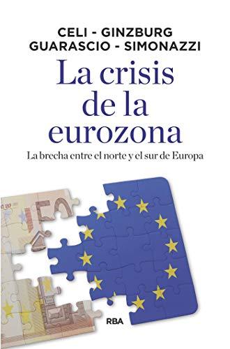 La crisis de la eurozona (ECONOMÍA) por Giuseppe Celi