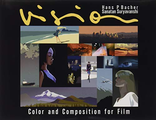 Vision : Colour and Composition for Film par Hans P. Bacher