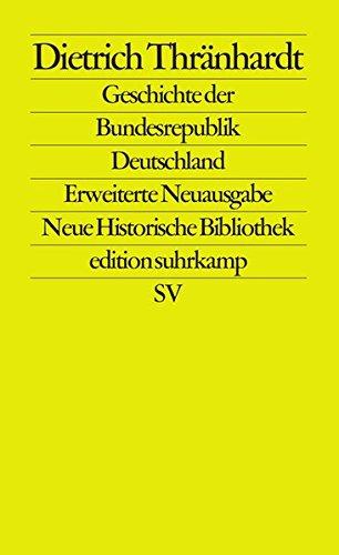Geschichte der Bundesrepublik Deutschland (edition suhrkamp)
