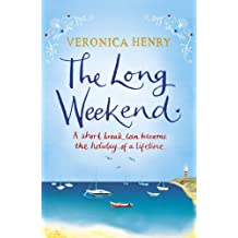 The Long Weekend (English Edition)