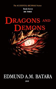 Book cover image for The Accidental Archmage: Book Seven (Dragons and Demons)