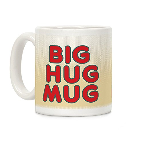 lookhuman Big Hug Tasse Weiß 11Unze Keramik Kaffee ()