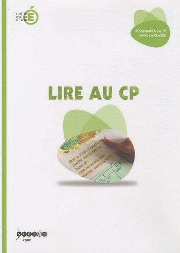 Lire au CP de Cndp (1 juillet 2010) Broché