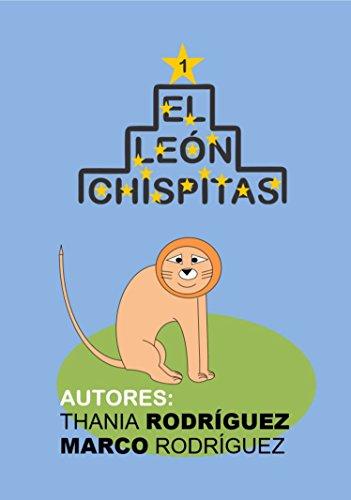 El león Chispitas: Cuento león Chispitas