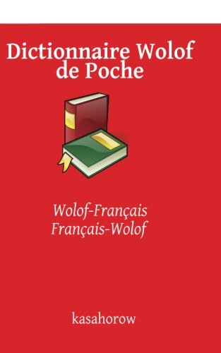 Dictionnaire Wolof de Poche: Wolof-Français, Français-Wolof