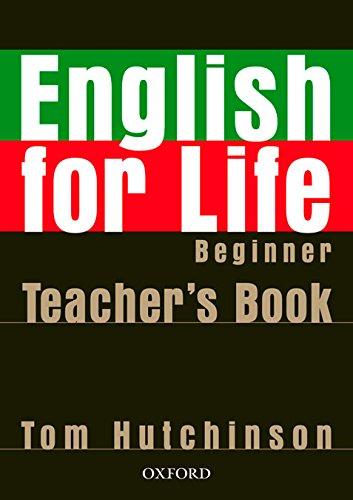 English for Life Beginner. Teacher's Book
