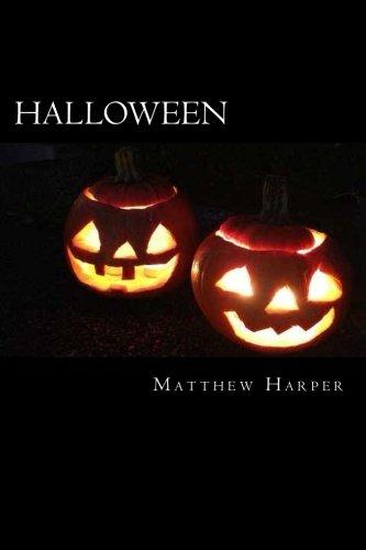 Halloween: A Fascinating Book Containing Halloween Facts, Trivia, Images & Memory Recall Quiz: Suitable for Adults & Children (Matthew Harper) (Trivia Halloween-quiz Und)