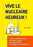 Image de Vive le Nucléaire Heureux !