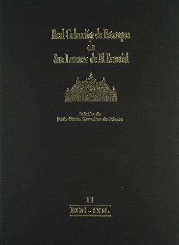 Real Colección de Estampas de San Lorenzo de El Escorial: II BOS-COL