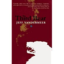 The Third Bear VanderMeer, Jeff ( Author ) Jul-15-2010 Paperback