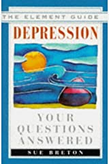 Depression: Your Questions Answered (Element Guides) by Sue Breton (1996-01-25) Paperback