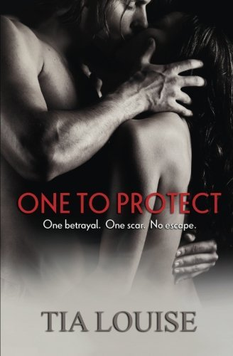 One to Protect: 3 (One to Hold): Written by Tia Louise, 2014 Edition, (1st Edition) Publisher: CreateSpace Independent Publishing [Paperback]