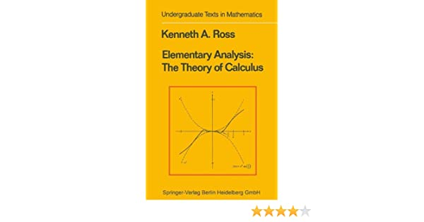 Buy elementary analysis the theory of calculus undergraduate texts buy elementary analysis the theory of calculus undergraduate texts in mathematics book online at low prices in india elementary analysis the theory of fandeluxe Gallery