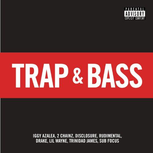 Trap & Bass [Explicit]