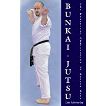 Bunkai-Jutsu: The Practical Application of Karate Kata (English Edition)