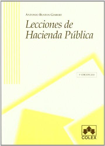 Lecciones de hacienda publica 5ª ed por Antonio Bustos Gisbert