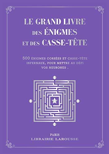Le grand livre des énigmes et casse-têtes logiques - Collector par Sandra Lebrun et Loïc Audrain