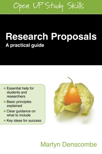 Research Proposals: A Practical Guide (Open Up Study Skills)
