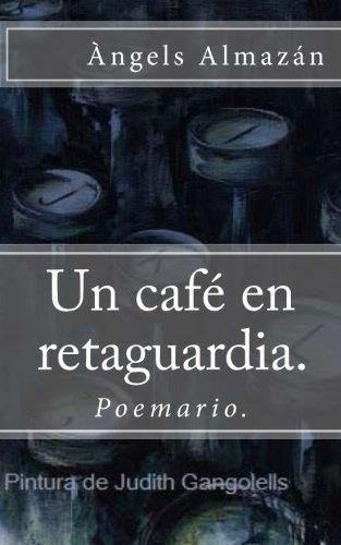 Un café en retaguardia. por Àngels Almazán