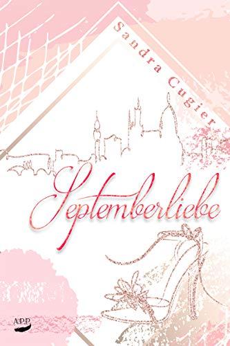 Septemberliebe von [Cugier, Sandra]