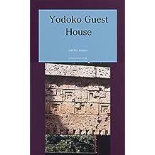 Yodoko guesuto hausu (Japanese Edition)