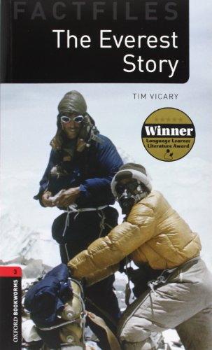 Oxford Bookworms Library Factfiles: Oxford Bookworms. Factfiles Stage 3: The Everest Story CD Pack