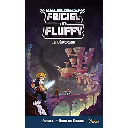 Frigiel et Fluffy, Le Cycle des Farlands, tome 2 : Le Dévoreur (6)