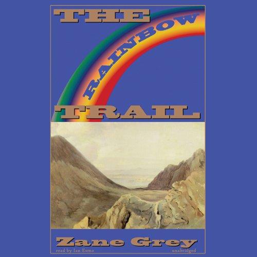 The Rainbow Trail  Audiolibri