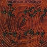 Songtexte von Van Dik Hout - Ik jou & jij mij