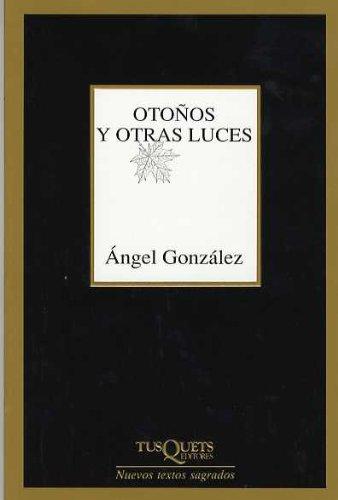 Portada del libro Otoños y otras luces (Nuevos Textos Sagrados)