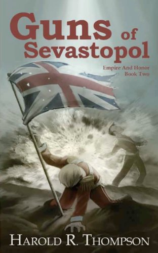 Guns of Sevastopol (Empire and Honor Book 2)