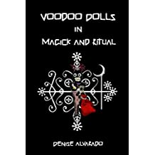 Voodoo Dolls in Magick and Ritual (English Edition)