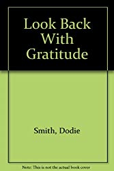 Look Back With Gratitude