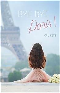 Bye bye Paris ! par Cali Keys