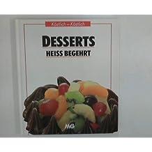 Desserts heiss begehrt.