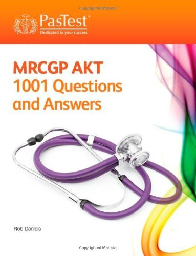 MRCGP AKT: 1001 Questions and Answers by Rob Daniels (August 30, 2013) Paperback