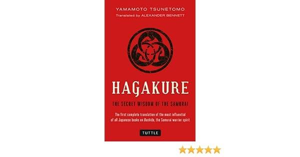 Hagakure the secret wisdom of the samurai ebook yamamoto tsunetomo hagakure the secret wisdom of the samurai ebook yamamoto tsunetomo alexander bennett amazon kindle shop reheart Gallery