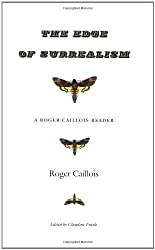 The Edge of Surrealism: A Roger Caillois Reader